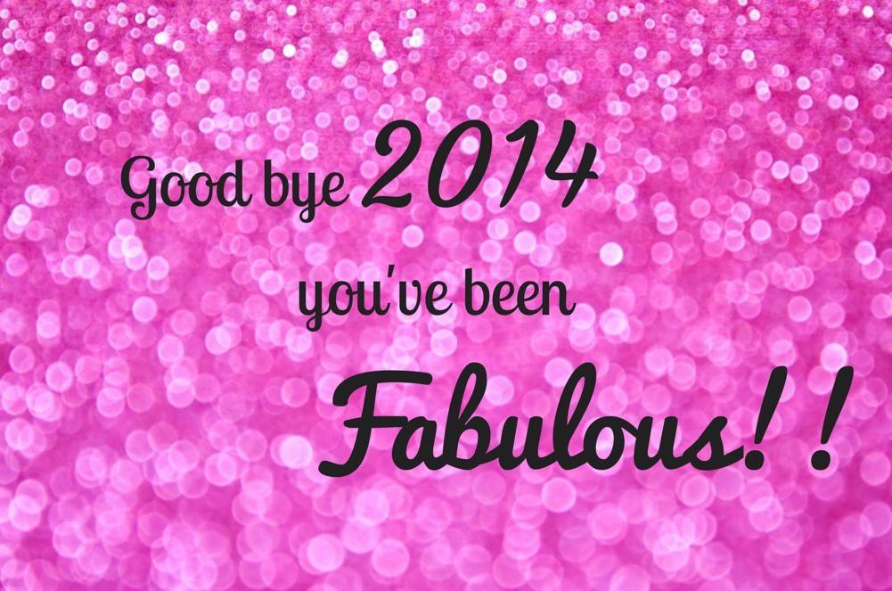 Bye bye 2014 - you've been wonderful