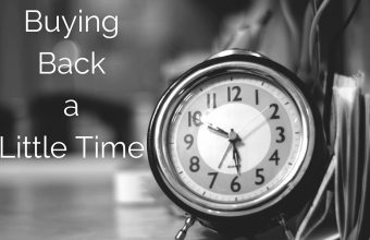 Buying Back a Little Time