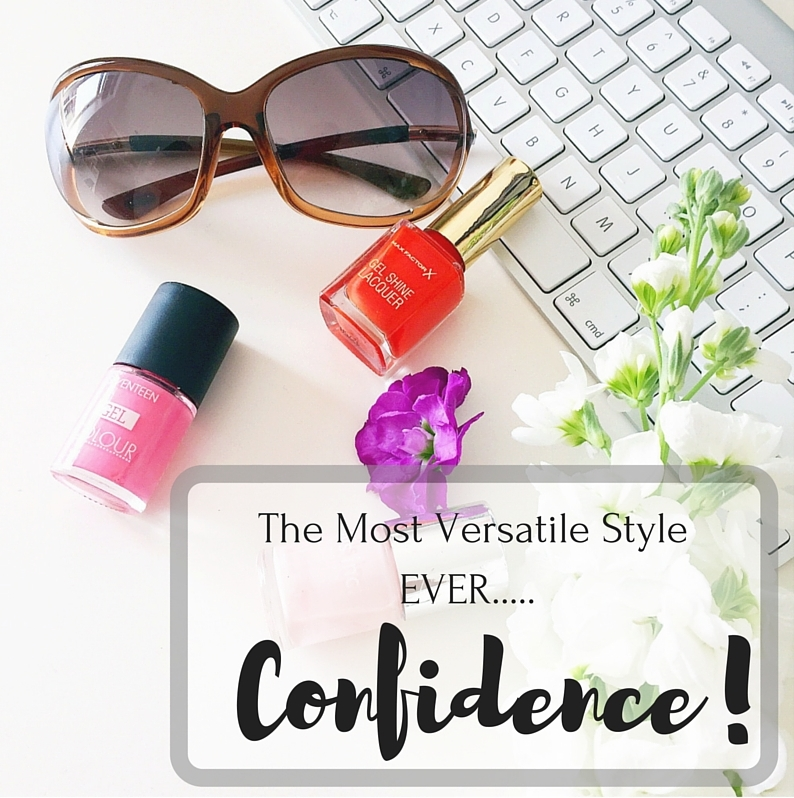The Most Versatile Style EVER..... Confidence!-2